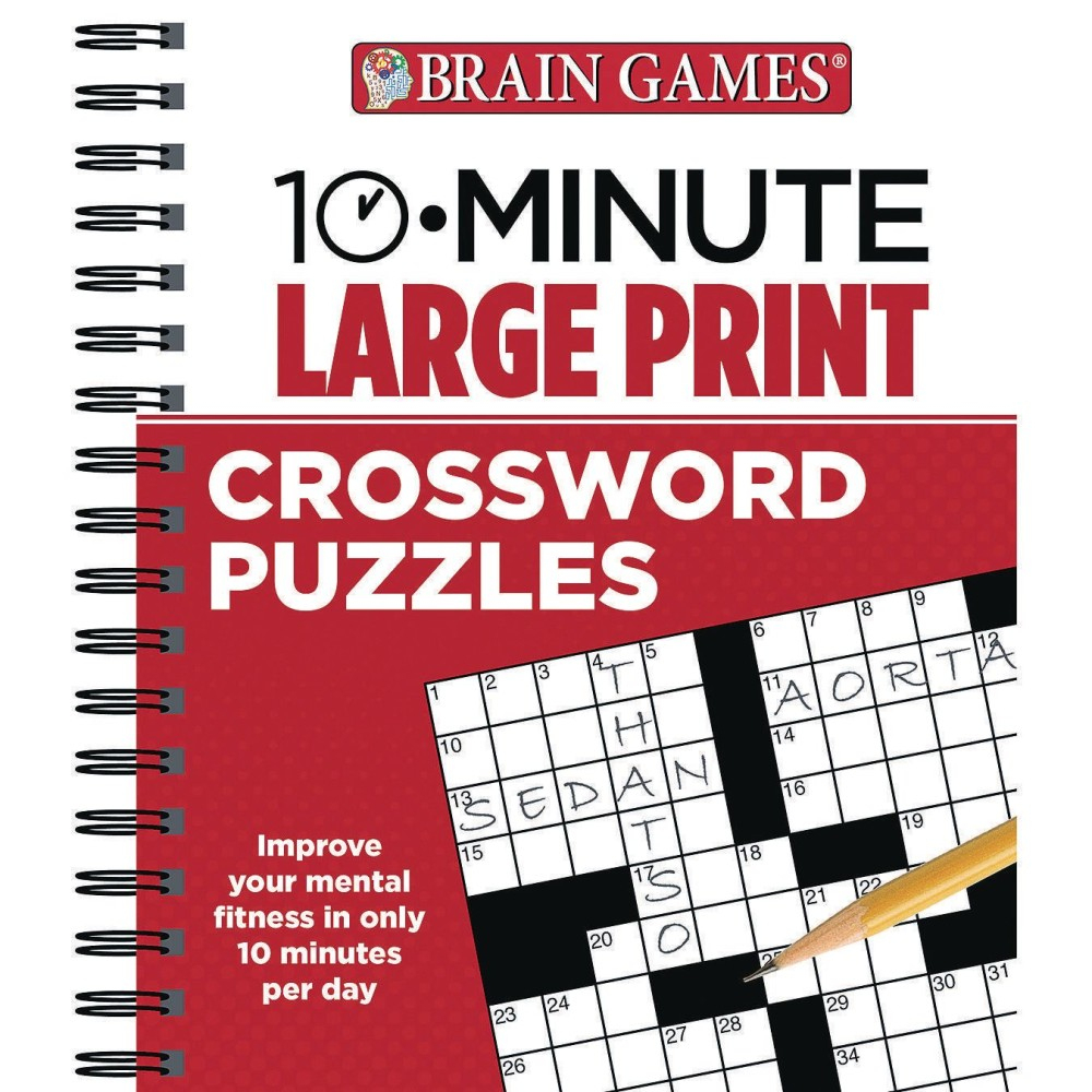 Brain Games 10 Minute Large Print Crossword Puzzles Book - Large Print Crossword Puzzle Books For Seniors
